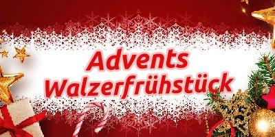 Advents Walzerfrühstück